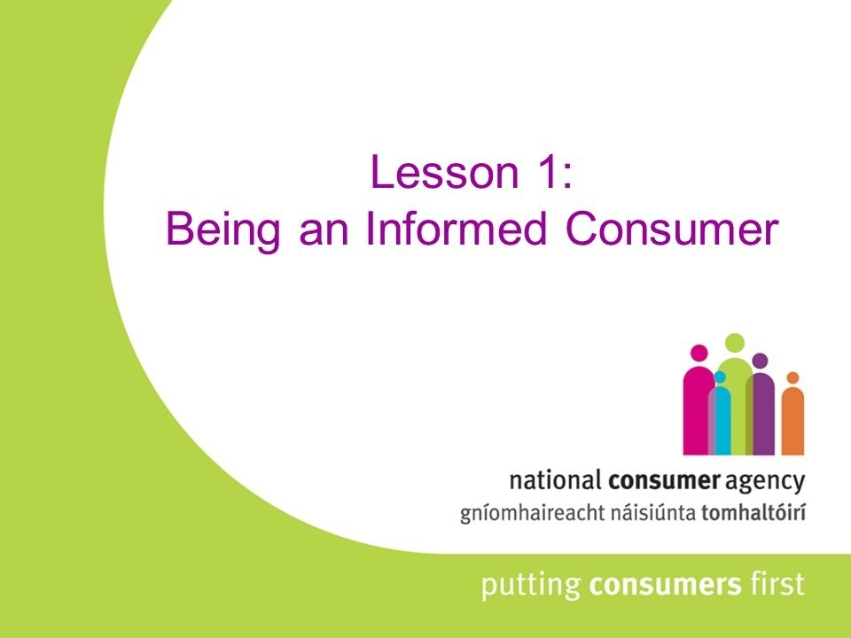 an informed consumer is someone who does what-1