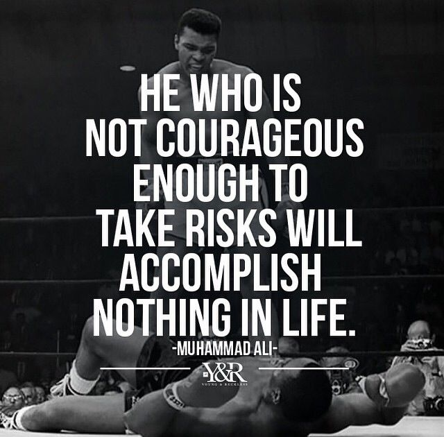he who is not courageous enough to take risks-1
