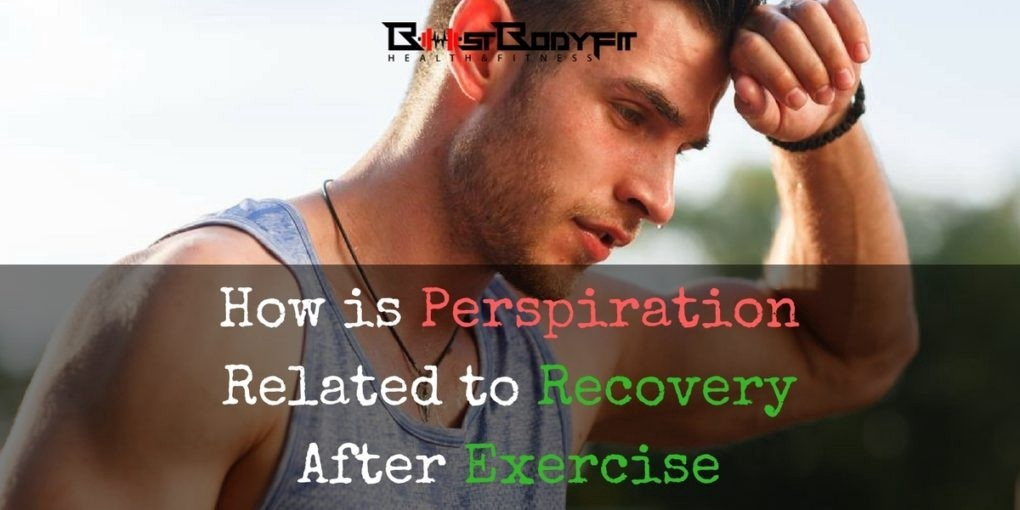 how is perspiration related to recovery after exercise?-0