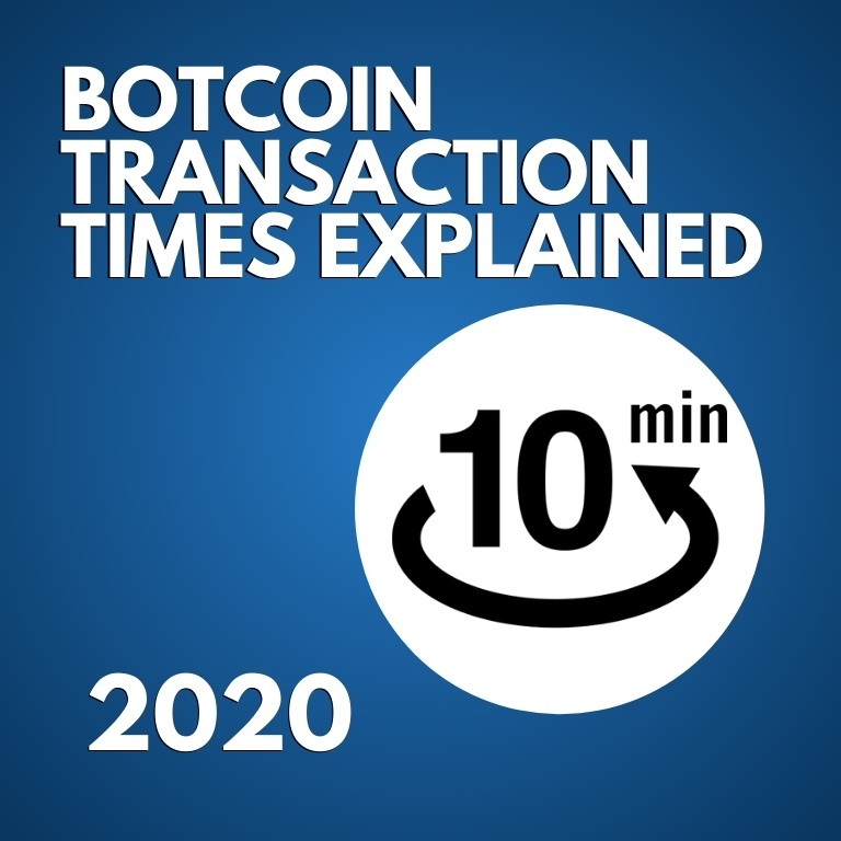 How Long Bitcoin Transactions Take ( Updated)