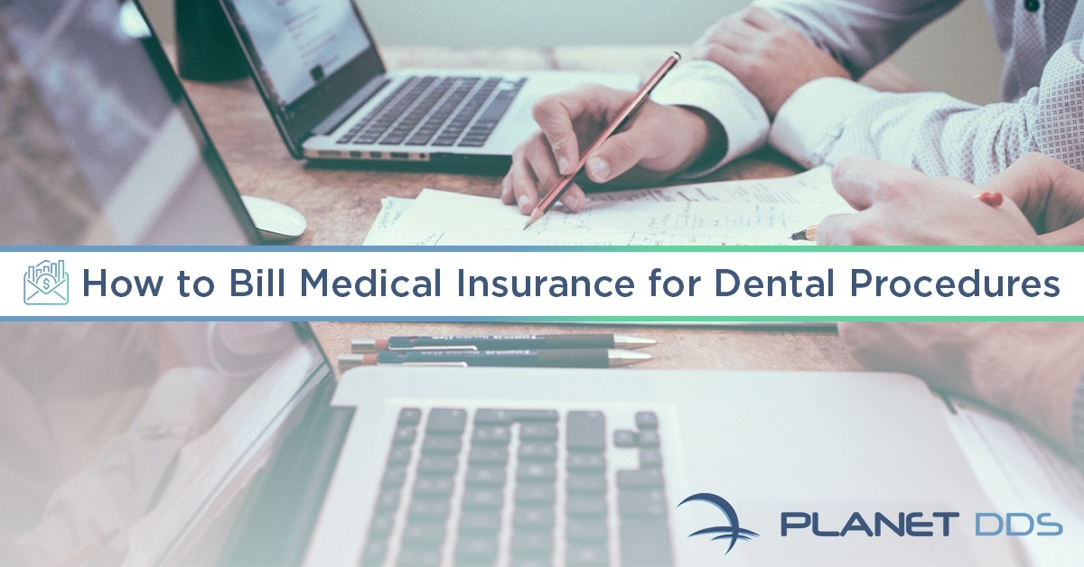 how to bill medical insurance for dental procedures-0