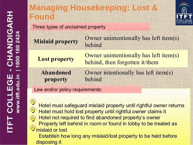 who is responsible for making the distinction between mislaid, lost, and abandoned property?-1