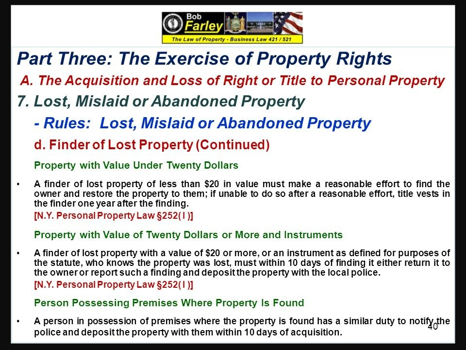 who is responsible for making the distinction between mislaid, lost, and abandoned property?-4